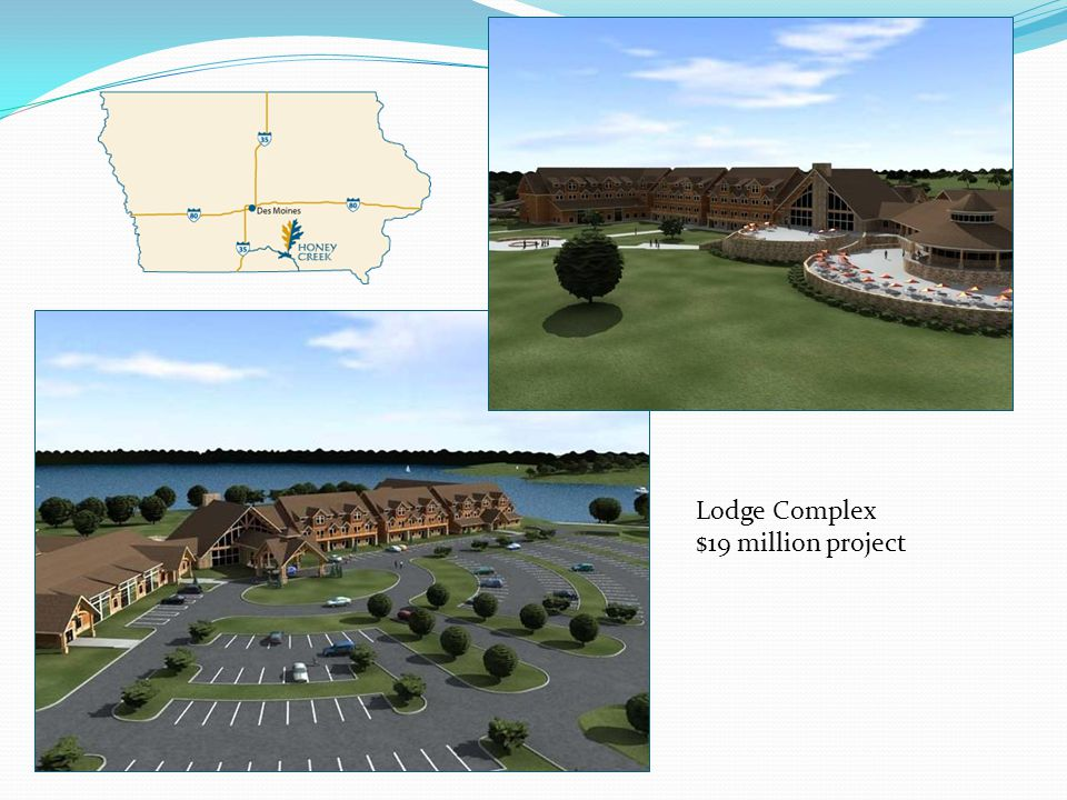 Lodge Complex $19 million project