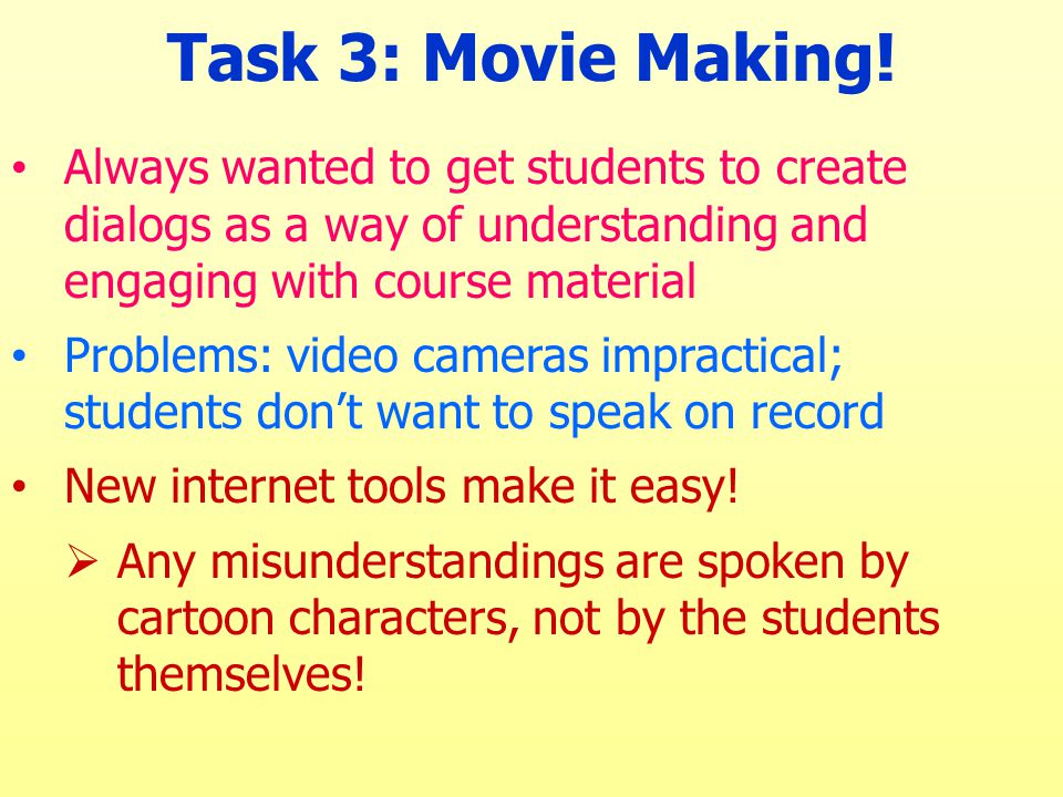 Task 3: Movie Making.