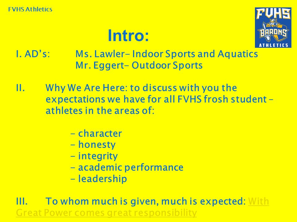 FVHS Athletics I. AD's:Ms. Lawler- Indoor Sports and Aquatics Mr.