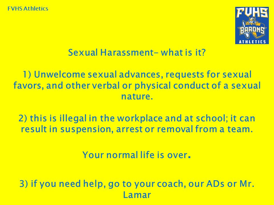 FVHS Athletics Sexual Harassment- what is it.