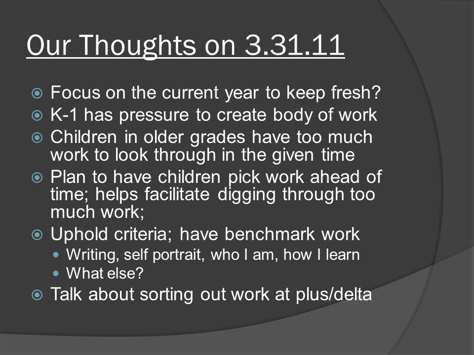 Our Thoughts on 3.31.11  Focus on the current year to keep fresh.
