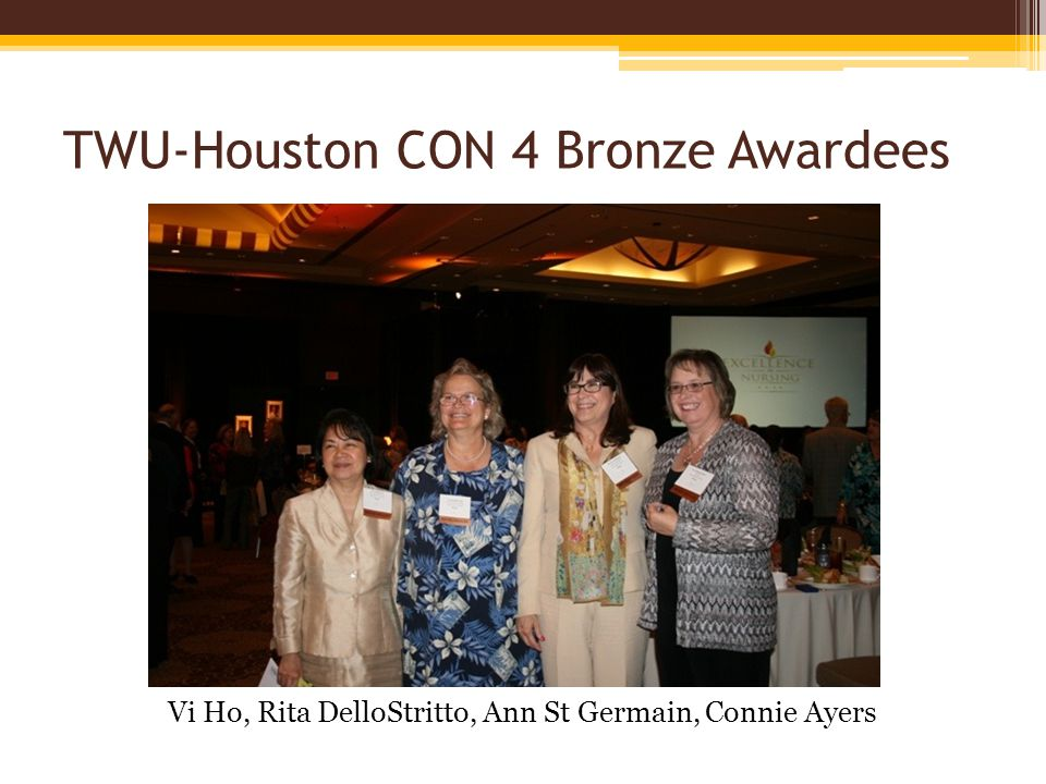 TWU-Houston CON 4 Bronze Awardees Vi Ho, Rita DelloStritto, Ann St Germain, Connie Ayers