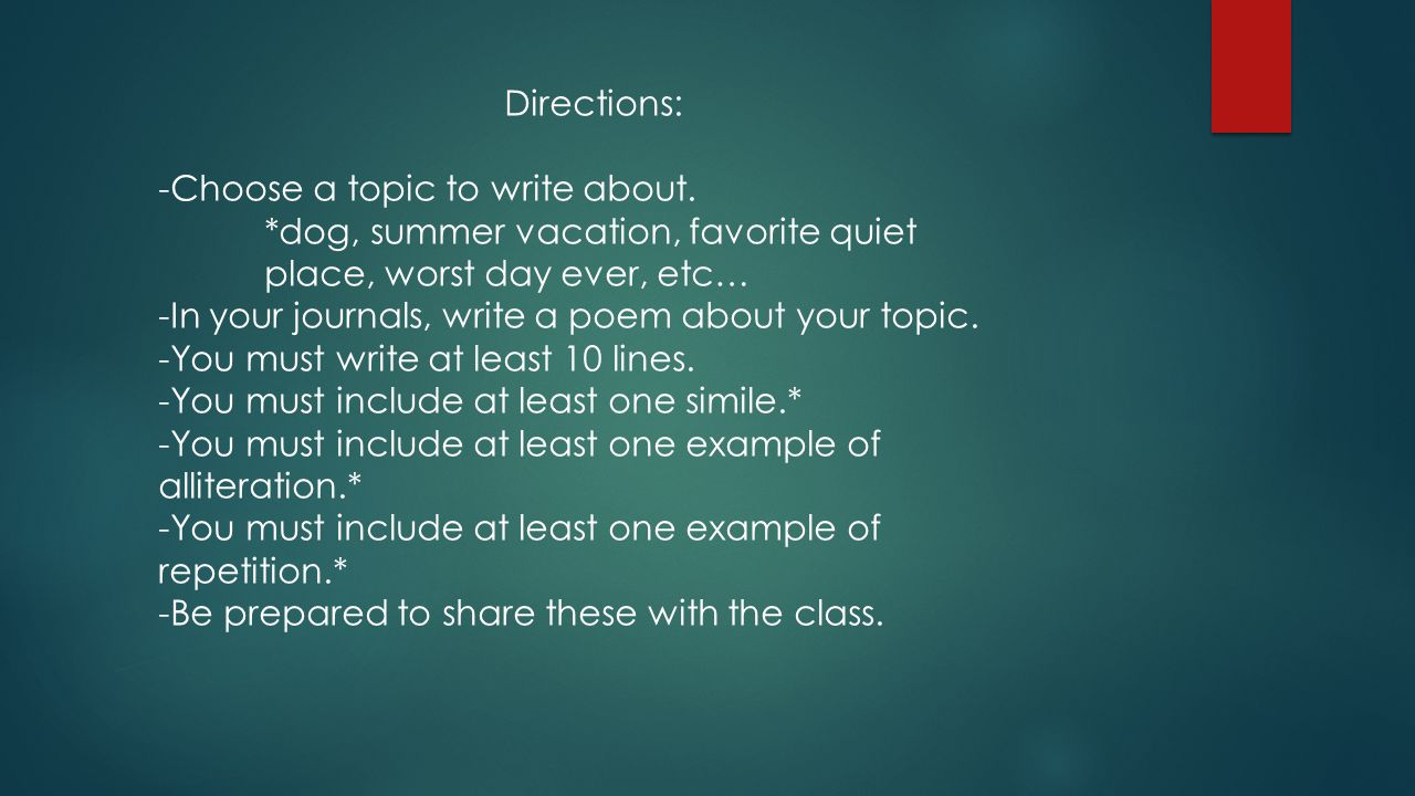 Directions: -Choose a topic to write about.