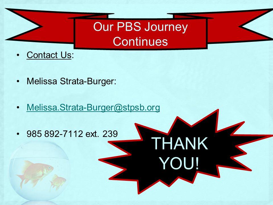 Contact Us: Melissa Strata-Burger: Melissa.Strata-Burger@stpsb.org 985 892-7112 ext.