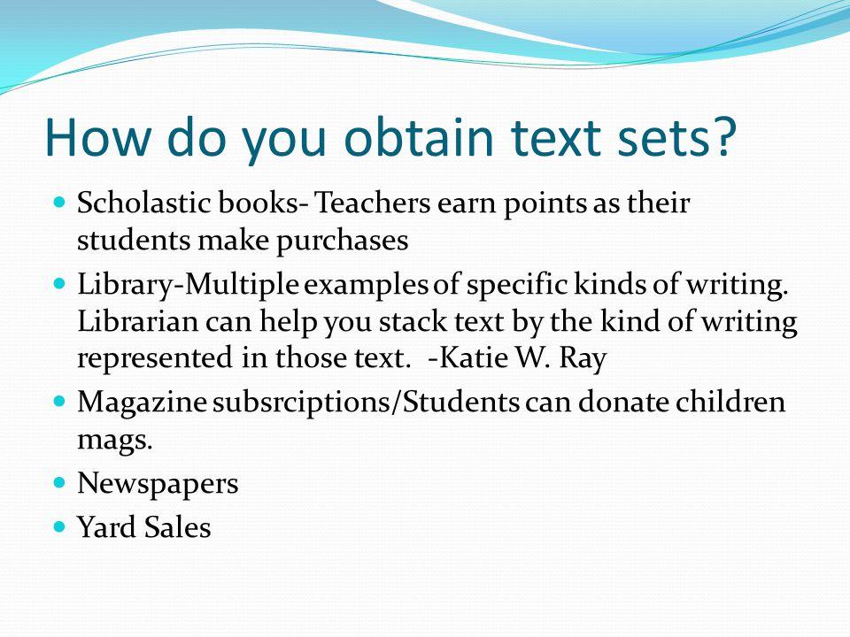 How do you obtain text sets.