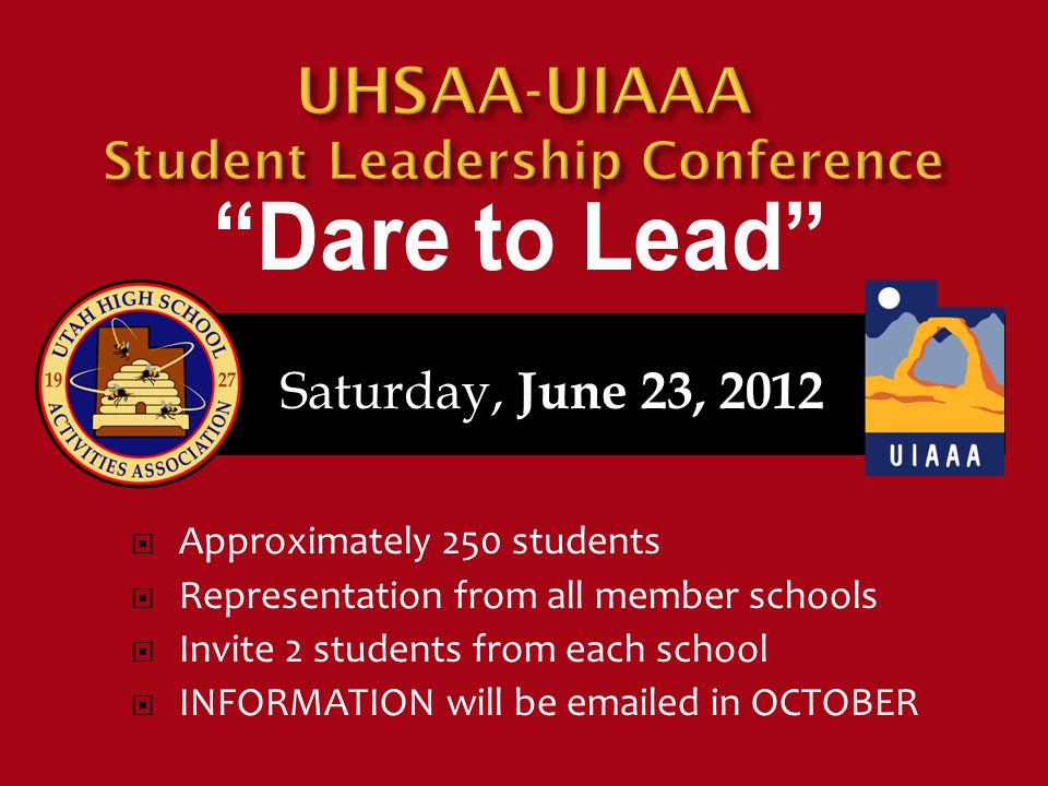 Saturday, June 23, 2012  Approximately 250 students  Representation from all member schools  Invite 2 students from each school  INFORMATION will be emailed in OCTOBER
