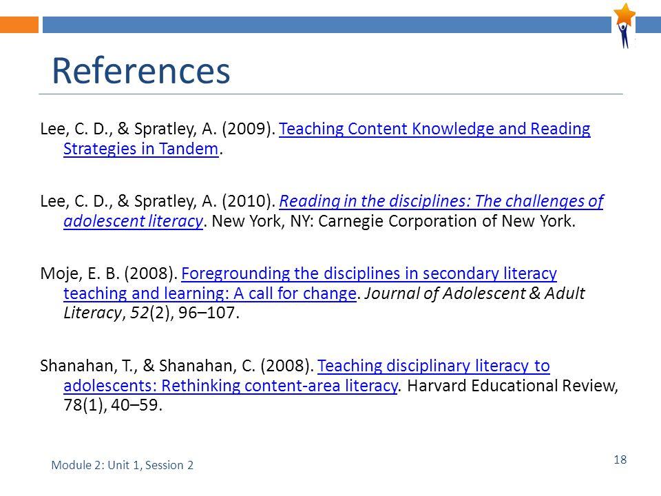 18 References Lee, C. D., & Spratley, A. (2009).