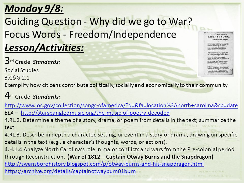 Monday 9/8: Guiding Question - Why did we go to War.
