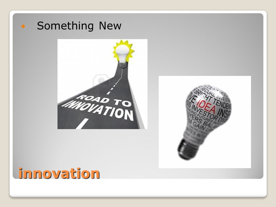 innovation Something New