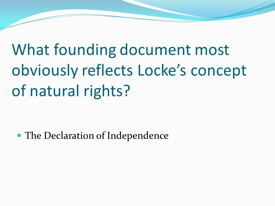 What founding document most obviously reflects Locke's concept of natural rights.