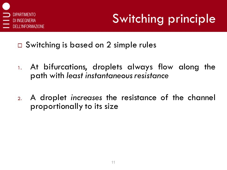 Switching principle  Switching is based on 2 simple rules 1.