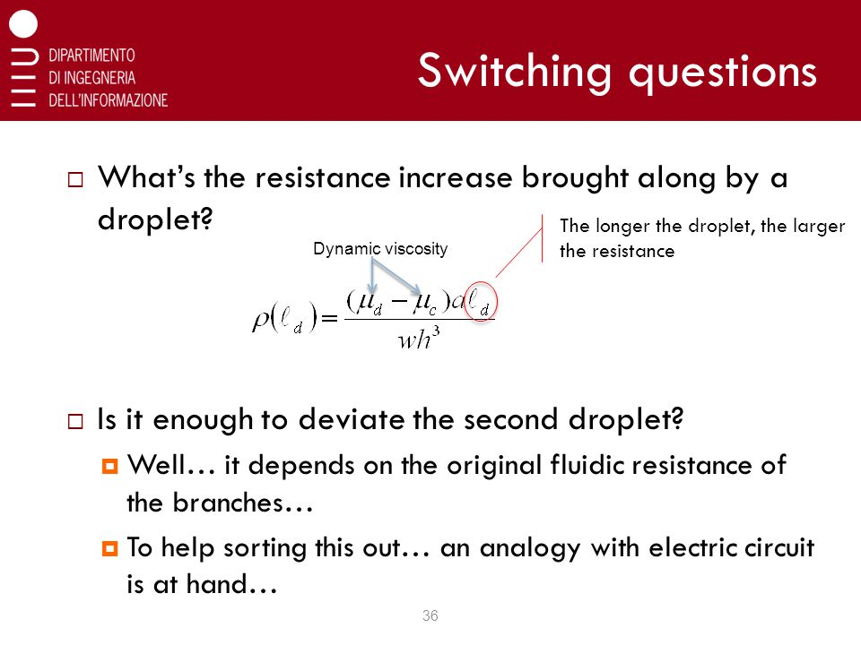Switching questions  What's the resistance increase brought along by a droplet.