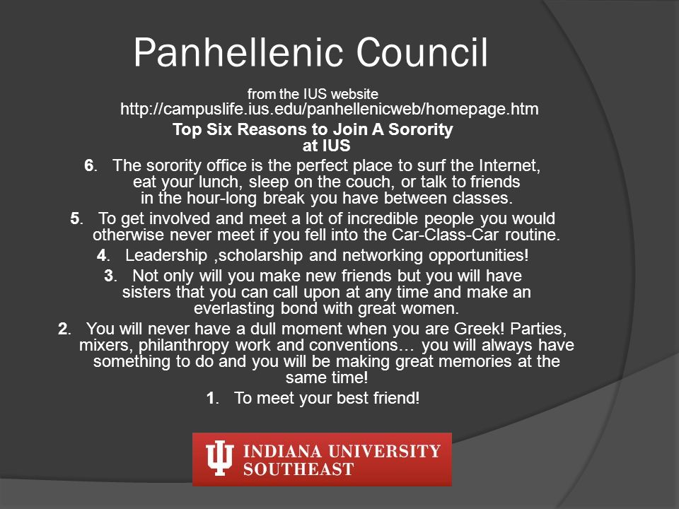 Panhellenic Council Recruitment Information Formal Recruitment is held in September Questions: Call Campus Life.