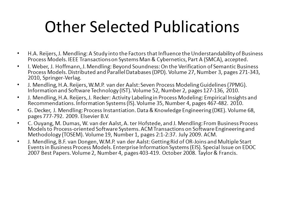 Other Selected Publications H.A. Reijers, J.