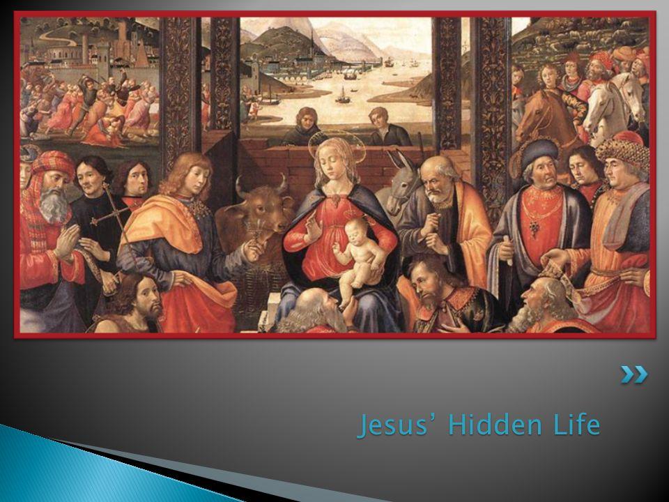 Jesus' Hidden Life