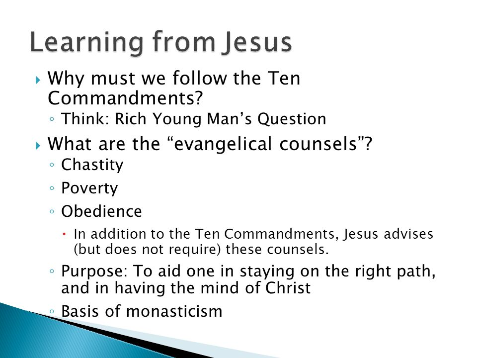  Why must we follow the Ten Commandments.