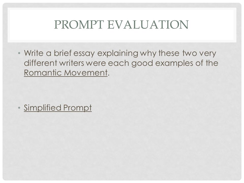 PROMPT EVALUATION Write a brief essay explaining why these two very different writers were each good examples of the Puritanism.