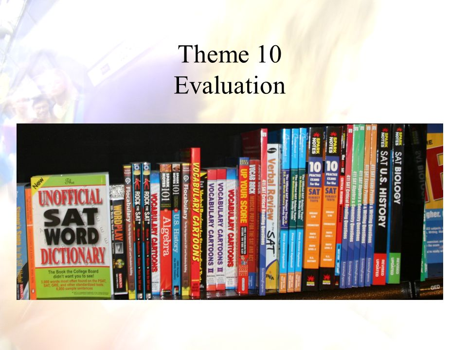 In this theme we discuss in detail the topic evaluation .