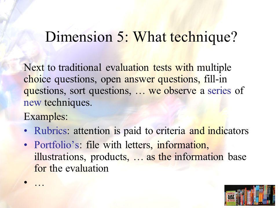 Dimension 5: What technique.