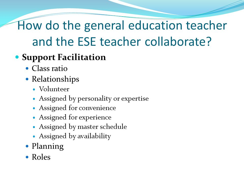 How do the general education teacher and the ESE teacher collaborate.