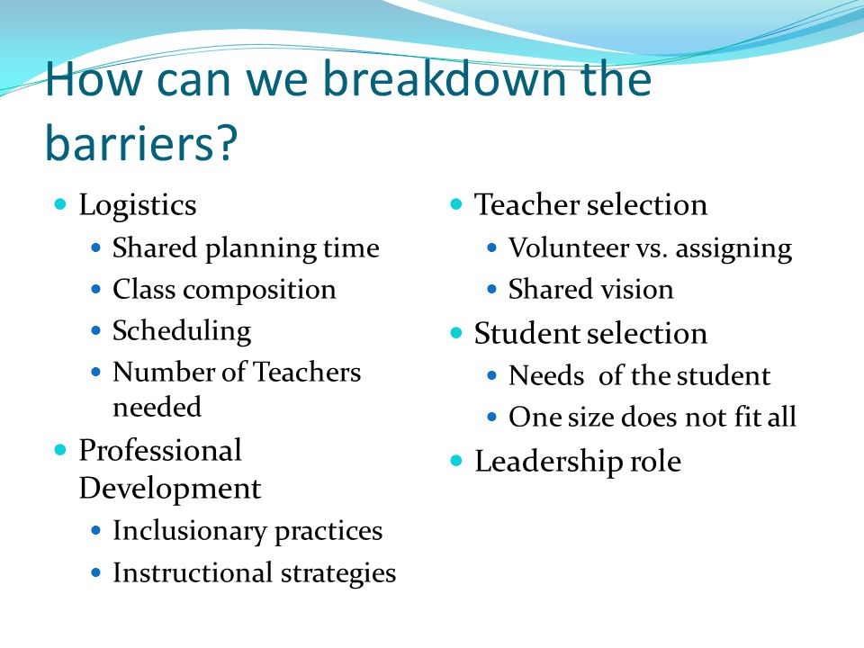 How can we breakdown the barriers.