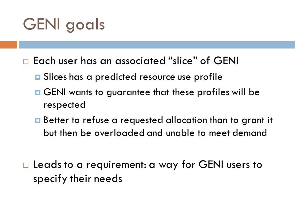Paper 1: Controlling dynamic guests  Presents the GENI slice model  Slice hosts user appliances  Each appliance visible at one or more GENI hosting sites  Each appliance communicates its needs via what they call a guest controller  Allows appliance to dynamically vary its needs, e.g.