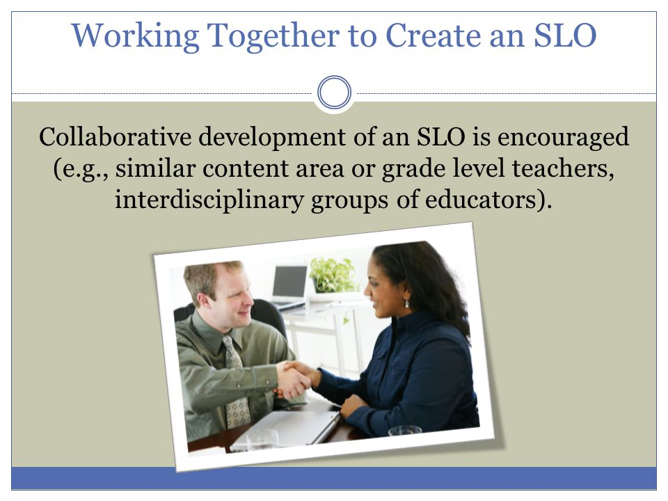 SLO Design Coherency GOAL STATEMENT RATING PERFORMANCE INDICATORS PERFORMANCE MEASURES ALL STUDENTS TARGETED STUDENTS