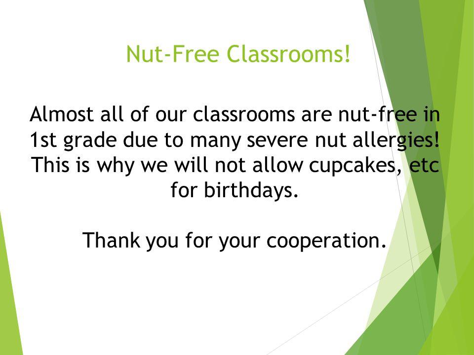 Nut-Free Classrooms.