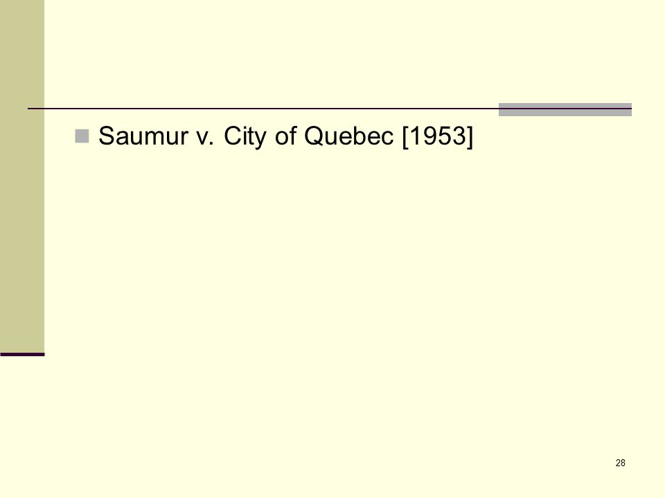 28 Saumur v. City of Quebec [1953]