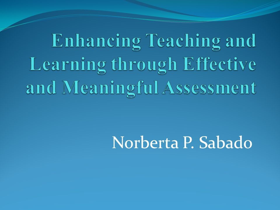 Rationale and Objectives Assessment of student achievement is changing for many reasons.