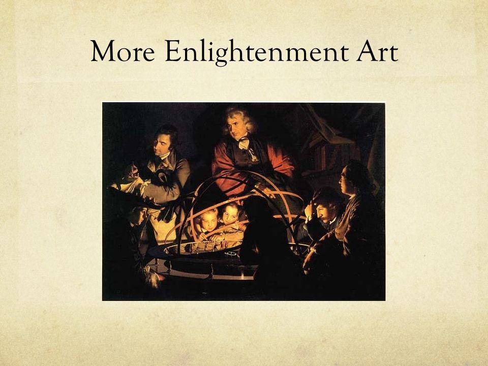 More Enlightenment Art