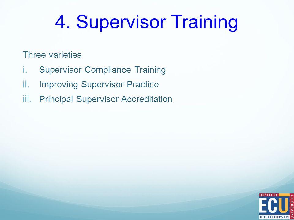 Three varieties i. Supervisor Compliance Training ii.