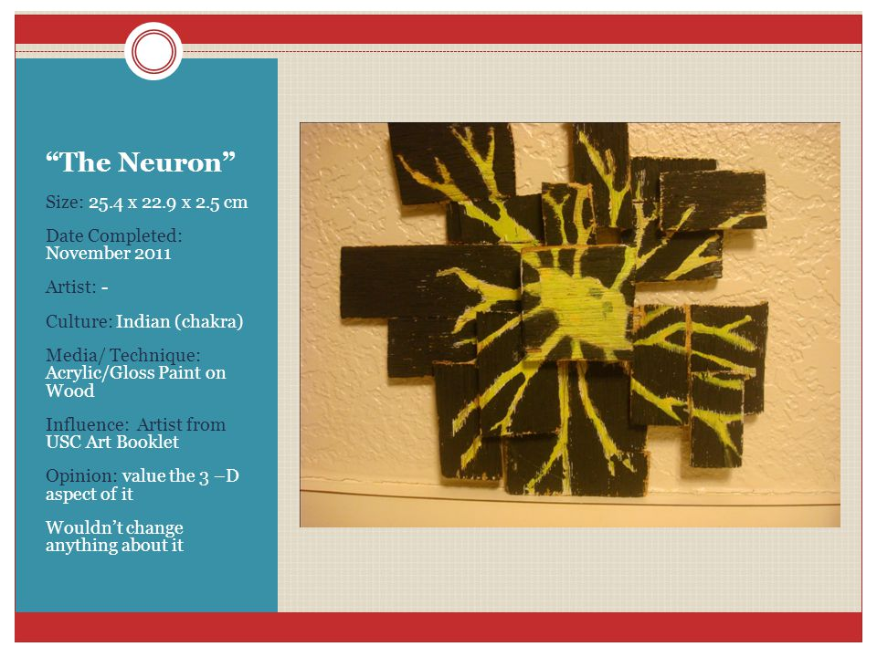 """The Neuron"" Size: 25.4 x 22.9 x 2.5 cm Date Completed: November 2011 Artist: - Culture: Indian (chakra) Media/ Technique: Acrylic/Gloss Paint on Wood"