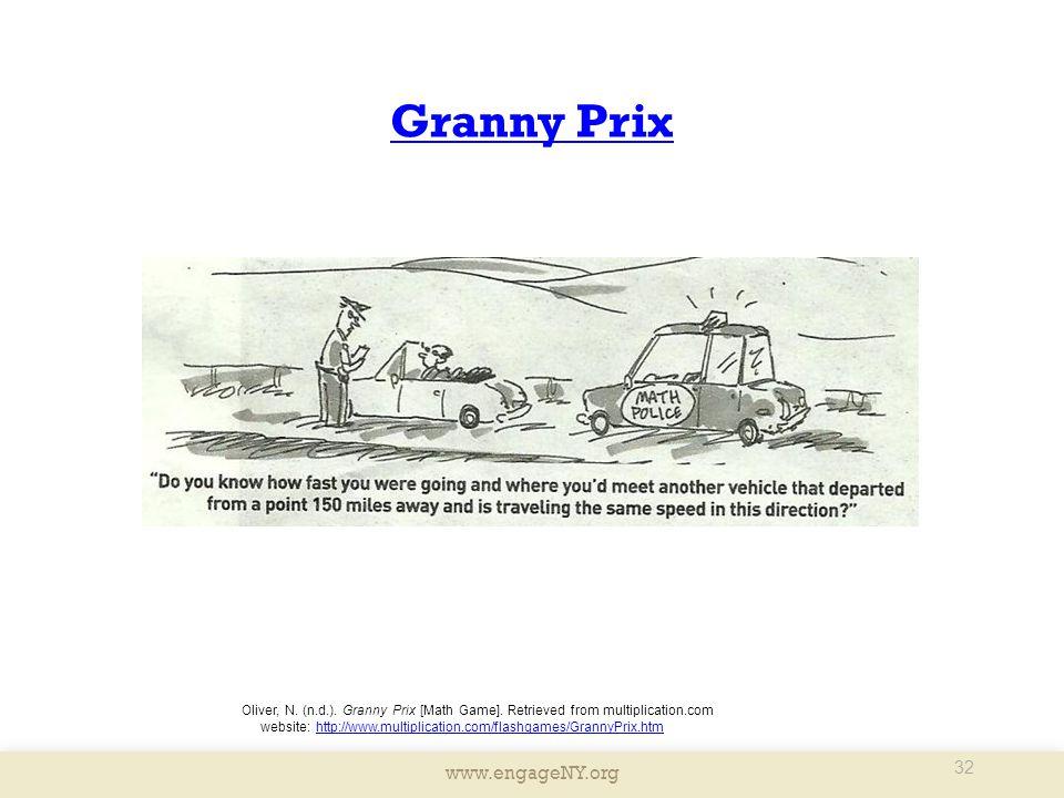 www.engageNY.org 32 Granny Prix Oliver, N. (n.d.).