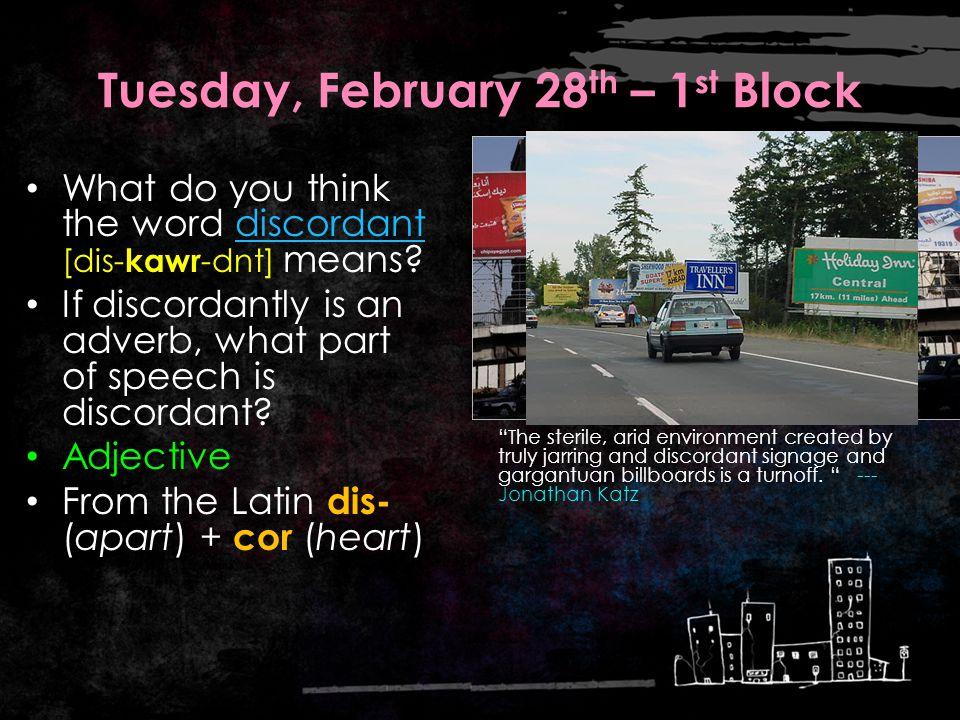 Thursday, March 1 st – 3 rd Block vociferous Can you describe the video clip using the term vociferous .