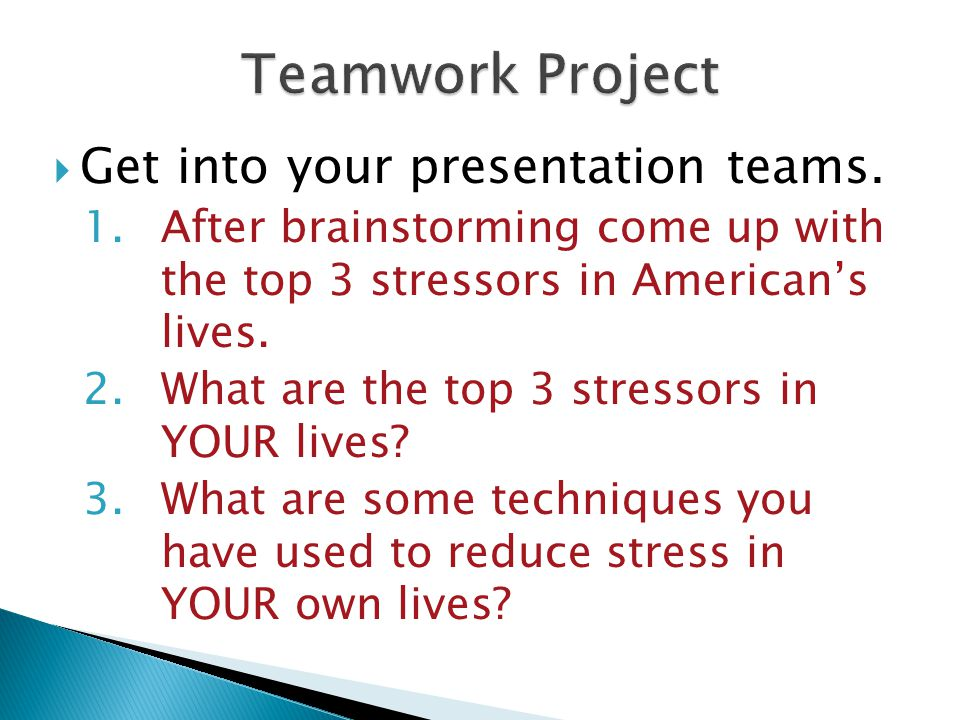  Get into your presentation teams.