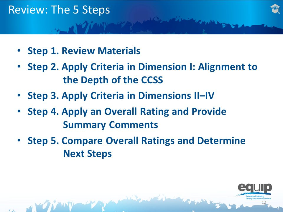 12 Step 1.Review Materials Step 2.