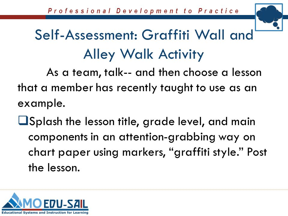 Professional Development to Practice As a team, talk-- and then choose a lesson that a member has recently taught to use as an example.  Splash the l