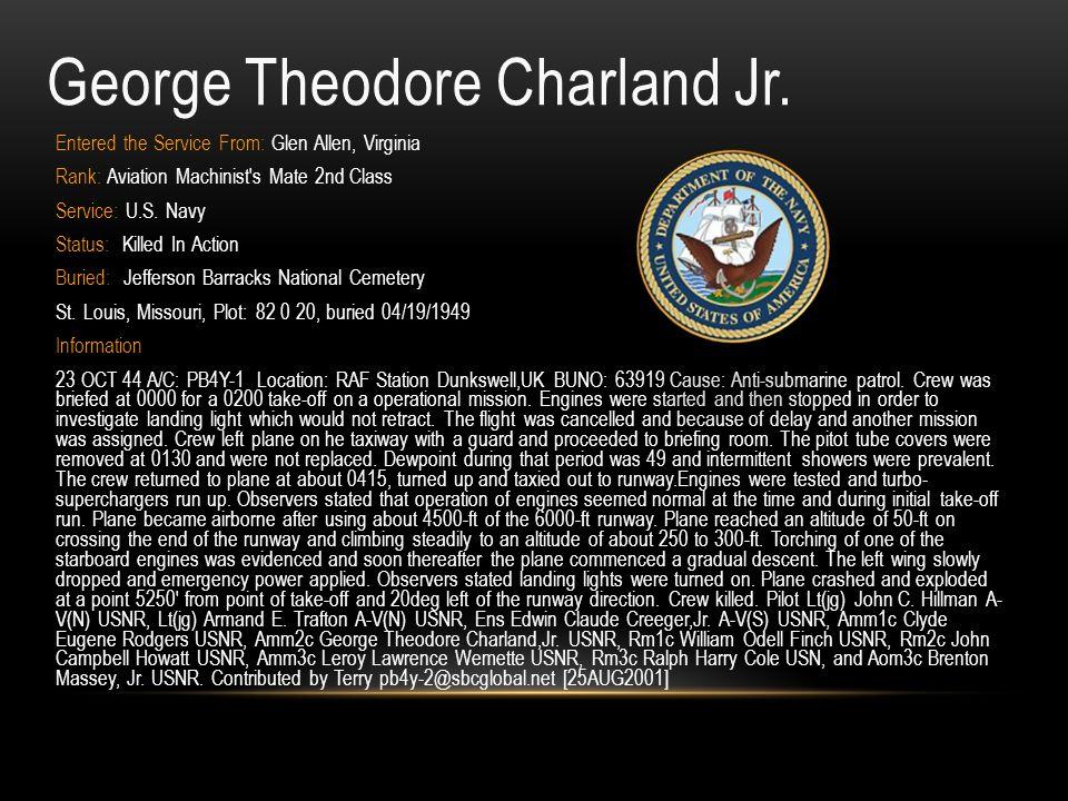Bernard Pitzer Carter ID: 0-377553 Rank: Second Lieutenant Branch of Service: U.S.