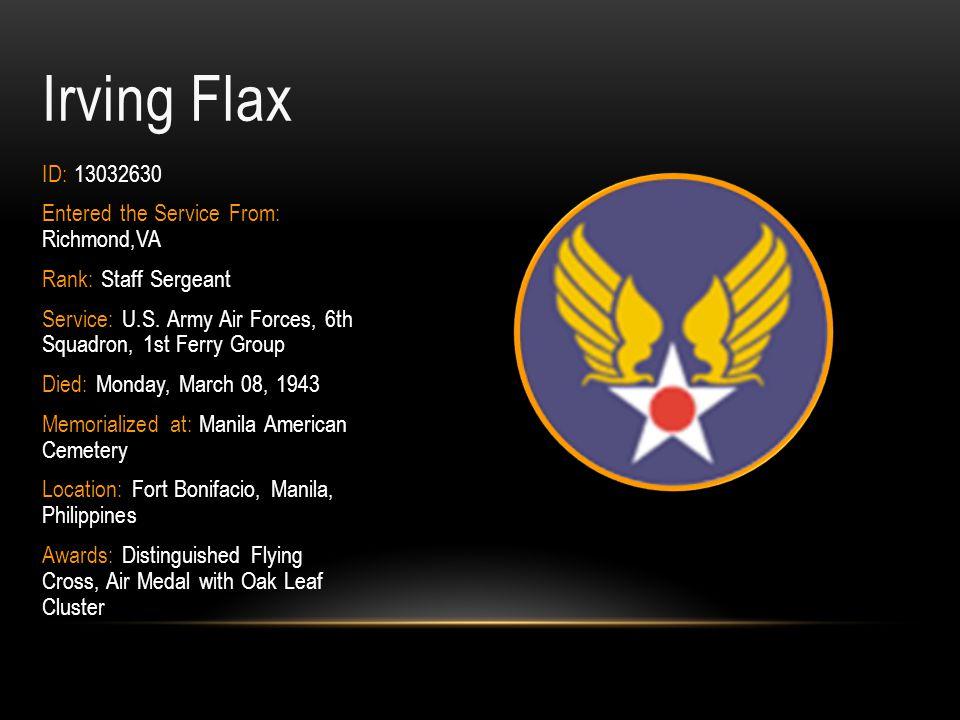 Melvin L.Flammia Rank: Staff Sergeant Branch of Service: U.S.