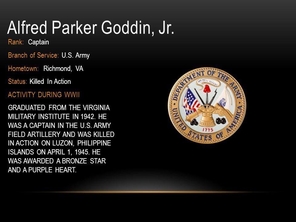 John N.Gibson, Jr. ID: 0-794653 Rank: First Lieutenant Branch of Service: U.S.