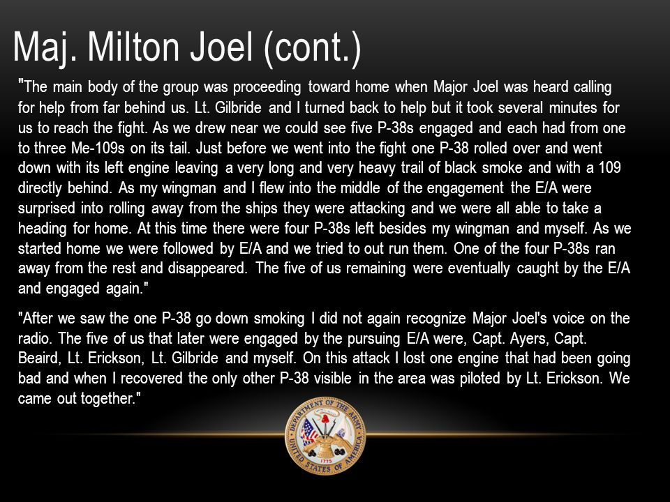 """Maj. Milton Joel """"Flying Wolf"""" 38th FS - October 1942 - 29 November 1943 (Killed in Action) ID: O-416308 Entered the Service From: Richmond, VA Rank:"""