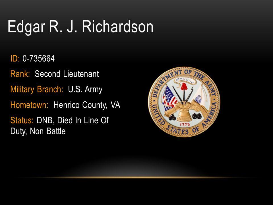 Richard Christian Rennie ID: 33631899 Entered the Service From: Richmond,VA Rank: Sergeant Service: U.S.