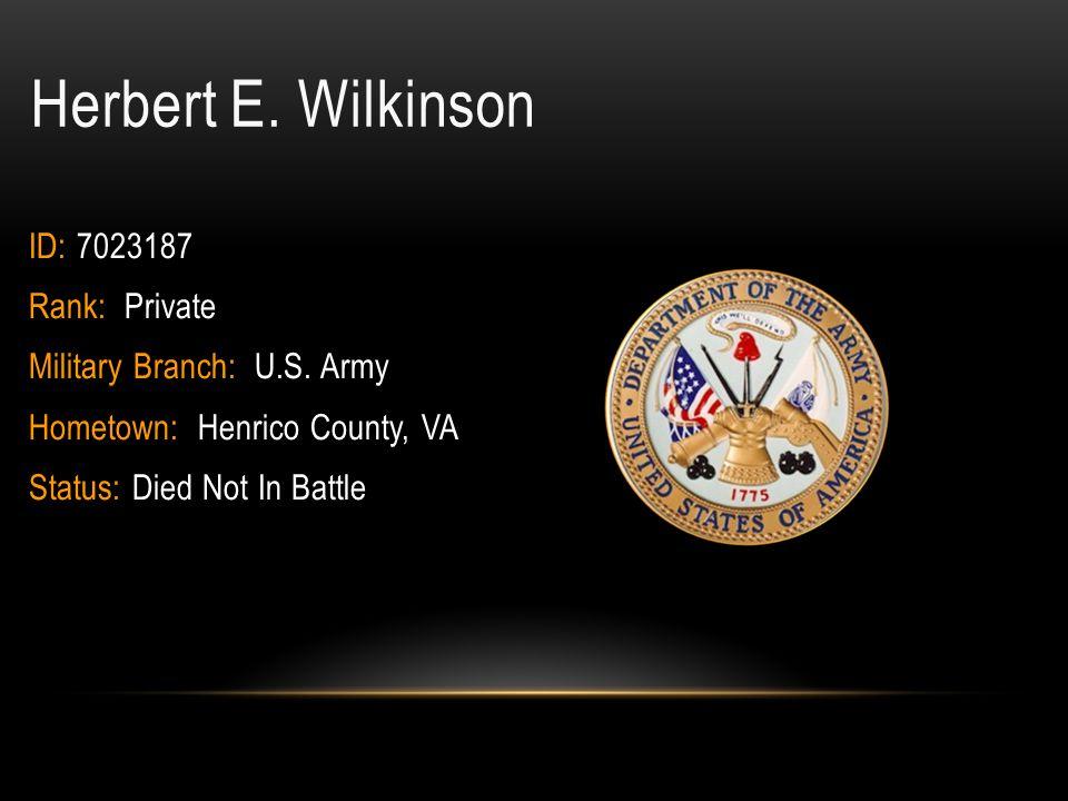 Macdowell Daniel Washington Rank: Private Hometown: Richmond City, VA Military Branch: Army