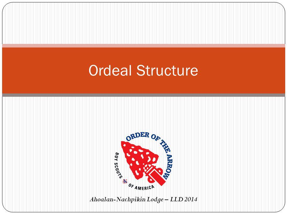 Ordeal Structure Ahoalan-Nachpikin Lodge – LLD 2014