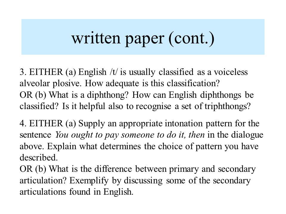 written paper (cont.) 3.