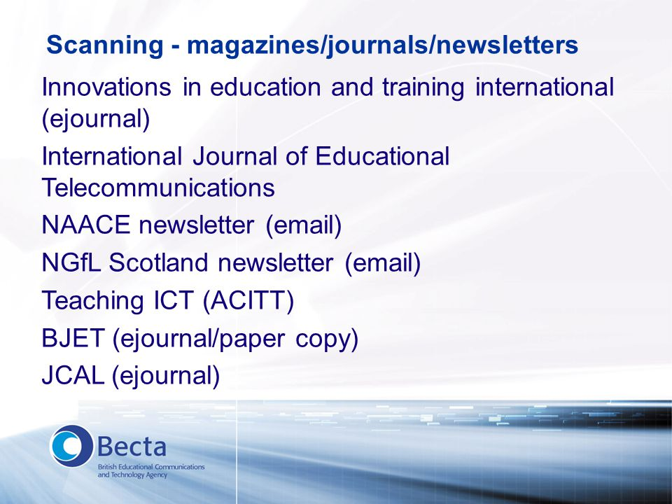 Scanning - magazines/journals/newsletters Innovations in education and training international (ejournal) International Journal of Educational Telecomm