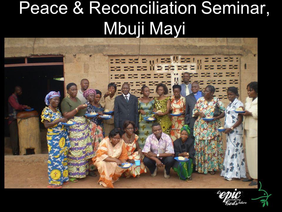 Peace & Reconciliation Seminar, Mbuji Mayi