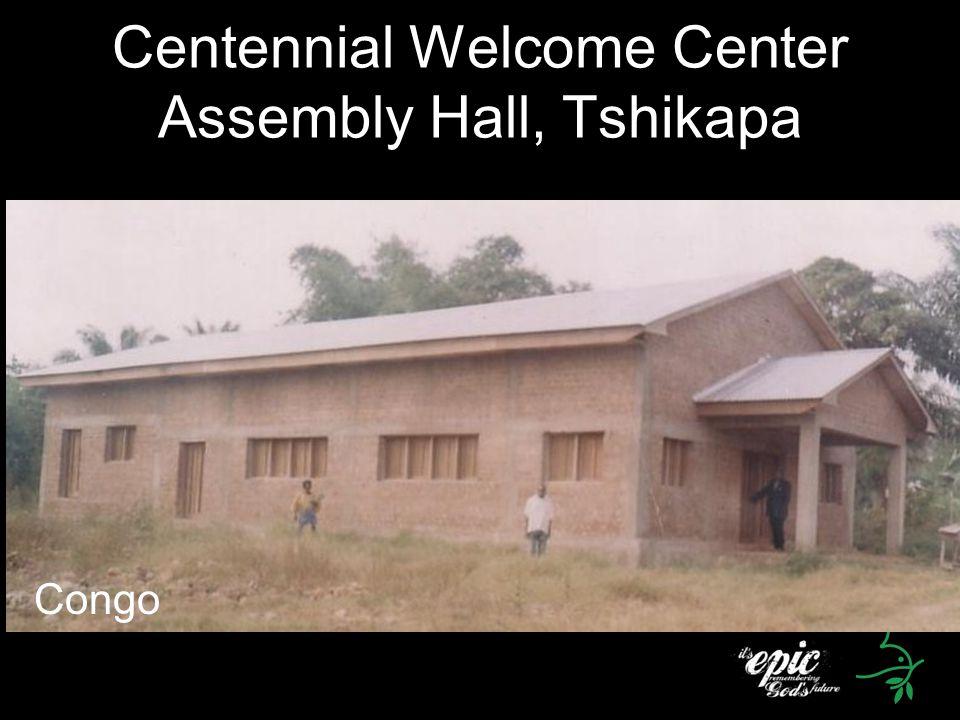 Centennial Welcome Center Assembly Hall, Tshikapa Congo
