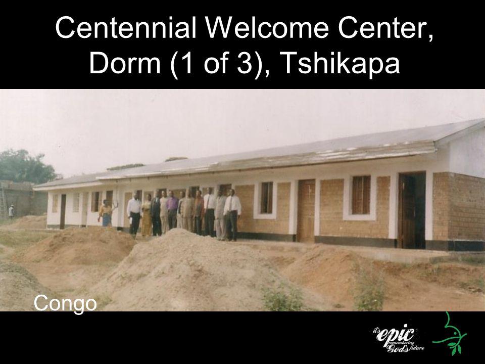 Centennial Welcome Center, Dorm (1 of 3), Tshikapa Congo